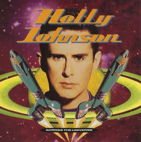 "Holly Johnson Across The Universe 7"" vinyl single (7 inch record) UK HJO07AC104696"