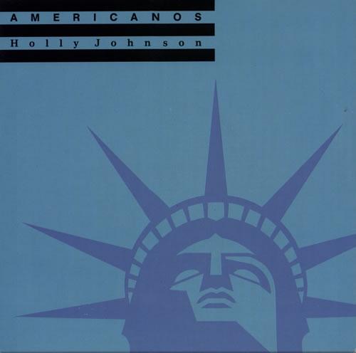 "Holly Johnson Americanos 7"" vinyl single (7 inch record) UK HJO07AM582824"