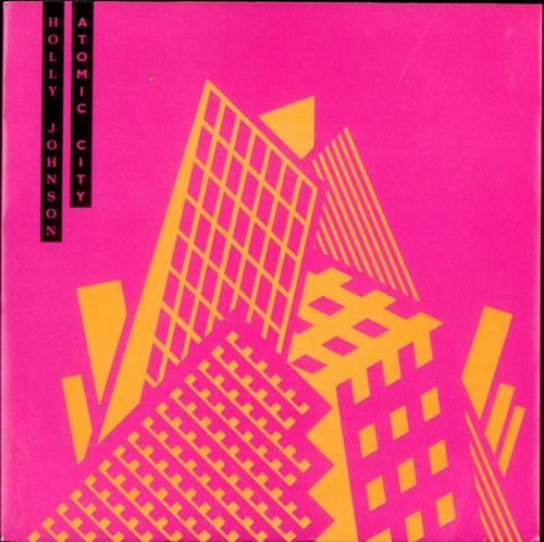 """Holly Johnson Atomic City 7"""" vinyl single (7 inch record) UK HJO07AT512499"""