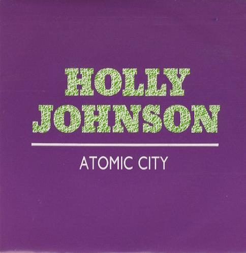 "Holly Johnson Atomic City 7"" vinyl single (7 inch record) Spanish HJO07AT08022"