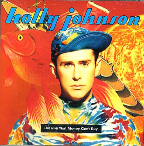 Holly Johnson Dreams That Money Can't Buy CD album (CDLP) German HJOCDDR08342