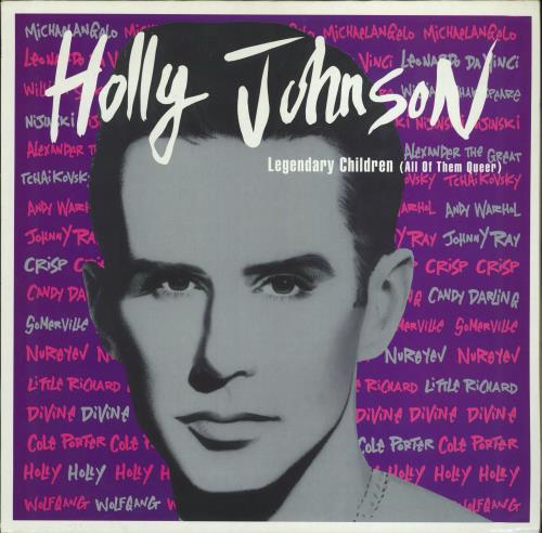 "Holly Johnson Legendary Children (All Of Them Queer) 12"" vinyl single (12 inch record / Maxi-single) UK HJO12LE39476"