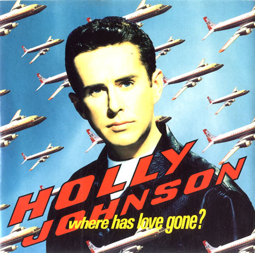 "Holly Johnson Where Has Love Gone? + PR 7"" vinyl single (7 inch record) UK HJO07WH49229"