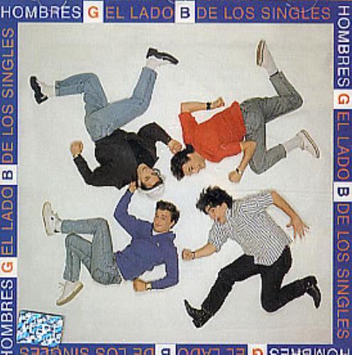 Hombres G El Lado B De Los Singles CD album (CDLP) Colombian HAJCDEL301483