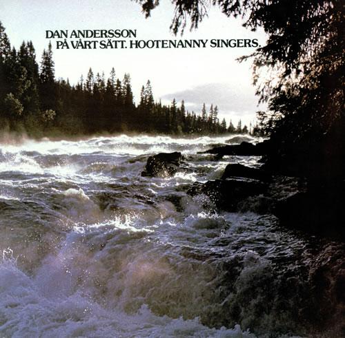 Hootenanny Singers Dan Andersson På Vårt Sätt vinyl LP album (LP record) Swedish YNHLPDA480182