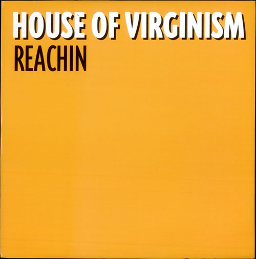 "House Of Virginism Reachin 12"" vinyl single (12 inch record / Maxi-single) UK HQ112RE516440"