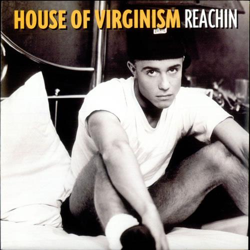 "House Of Virginism Reachin 7"" vinyl single (7 inch record) UK HQ107RE520039"