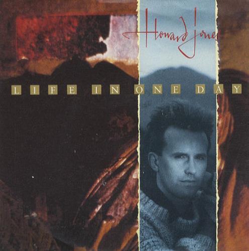 "Howard Jones Life In One Day 7"" vinyl single (7 inch record) UK HOW07LI192929"