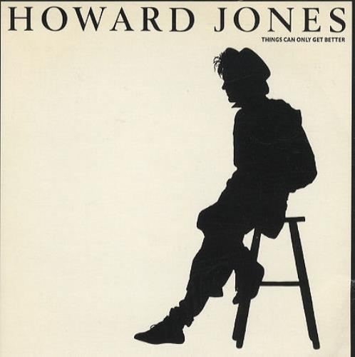 """Howard Jones Things Can Only Get Better - White Sleeve 7"""" vinyl single (7 inch record) UK HOW07TH182535"""