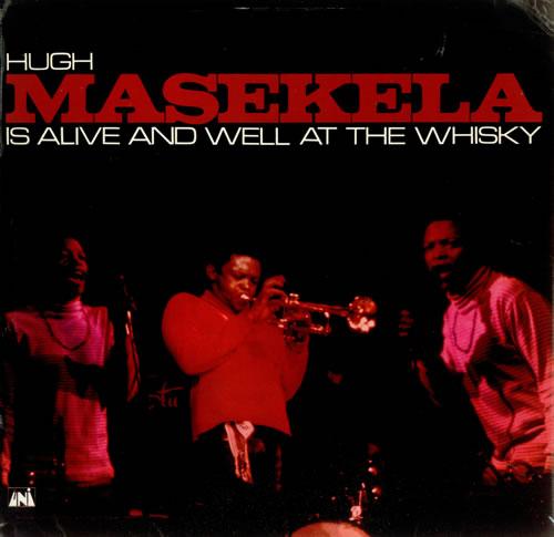 Hugh Masekela Is Alive And Well At The Whisky vinyl LP album (LP record) UK HAXLPIS451476