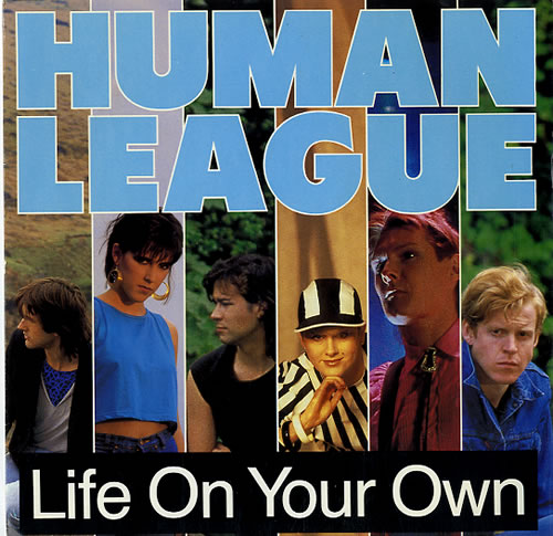 "Human League Life On Your Own 7"" vinyl single (7 inch record) UK HUM07LI103159"