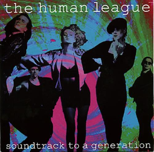 "Human League Soundtrack To A Generation 7"" vinyl single (7 inch record) UK HUM07SO195639"