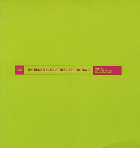 """Human League These Are The Days 12"""" vinyl single (12 inch record / Maxi-single) UK HUM12TH52550"""