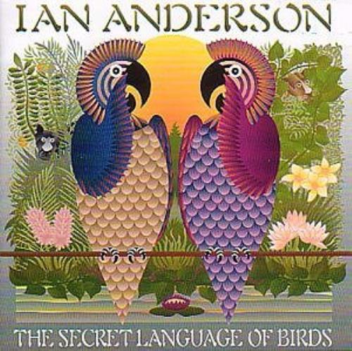 Ian Anderson Secret Language Of Birds CD album (CDLP) UK IADCDSE288162
