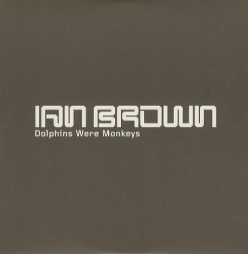 "Ian Brown Dolphins Were Monkeys CD single (CD5 / 5"") UK IBRC5DO150859"