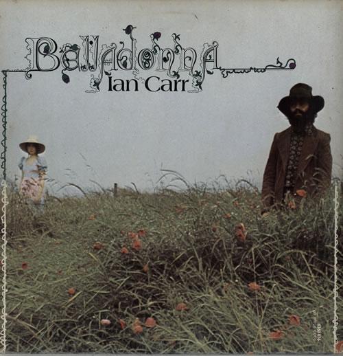 Ian Carr Belladonna - 2nd - EX vinyl LP album (LP record) UK ICRLPBE582921