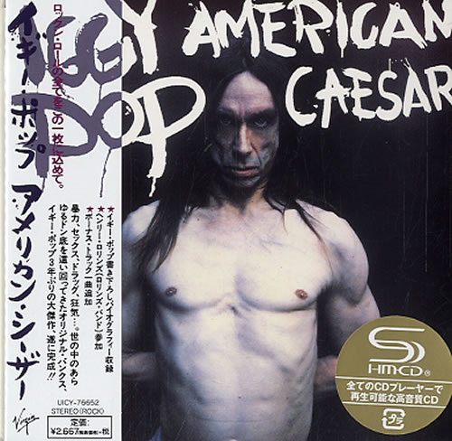 Iggy Pop American Caesar SHM CD Japanese IGGHMAM616352