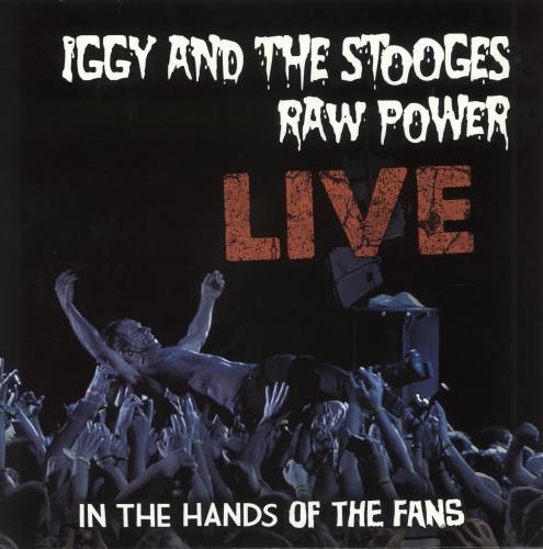 Iggy Pop Raw Power - Live: In The Hands Of The Fans vinyl LP album (LP record) US IGGLPRA601047