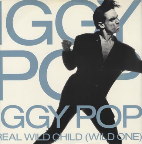"Iggy Pop Real Wild Child 12"" vinyl single (12 inch record / Maxi-single) UK IGG12RE222947"