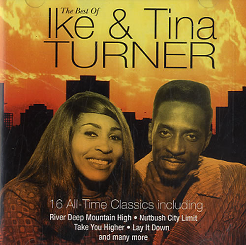 Ike Amp Tina Turner The Best Of Ike Amp Tina Turner Uk Cd