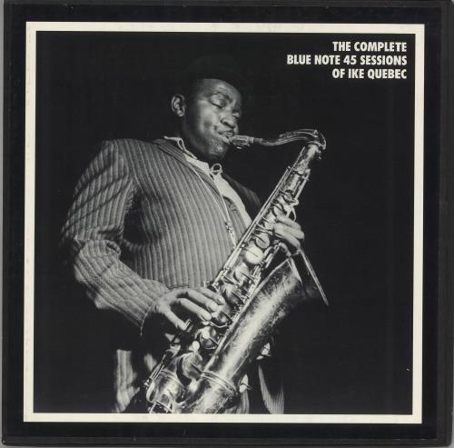 Ike Quebec The Complete Blue Note 45 Sessions Of Ike Quebec Vinyl Box Set US IKQVXTH733696