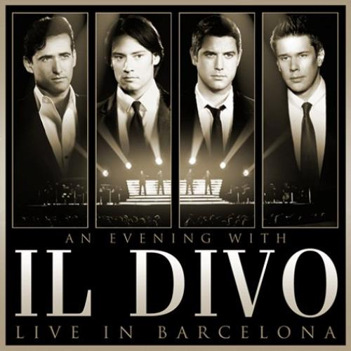 Il Divo An Evening With Il Divo - Live In Barcelona 2-disc CD/DVD set UK IDI2DAN490125