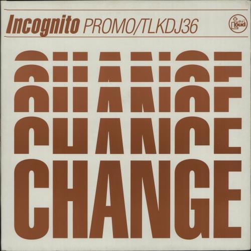 """Incognito Change 12"""" vinyl single (12 inch record / Maxi-single) UK ICG12CH105034"""