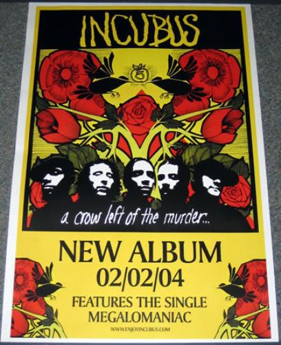 Incubus A Crow Left Of The Murder UK Promo poster (376668) A Crow Left Of The Murder