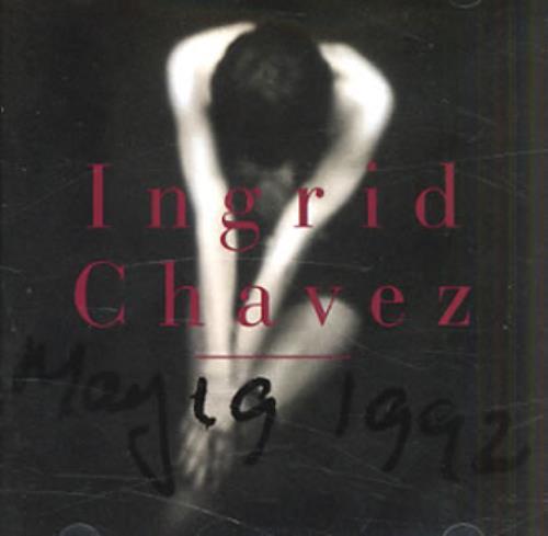 Ingrid Chavez May 19 1992 CD album (CDLP) US INGCDMA145668