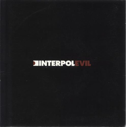 """Interpol Evil 7"""" vinyl single (7 inch record) UK ITP07EV311822"""