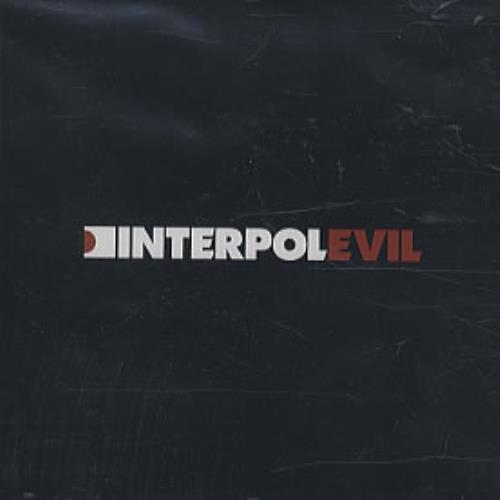 """Interpol Evil CD single (CD5 / 5"""") US ITPC5EV326034"""