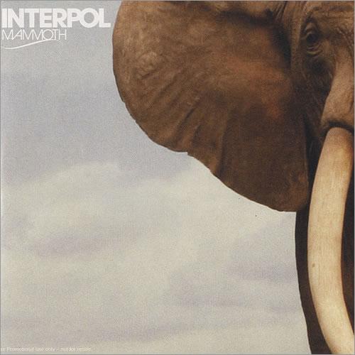 "Interpol Mammoth CD single (CD5 / 5"") UK ITPC5MA496230"