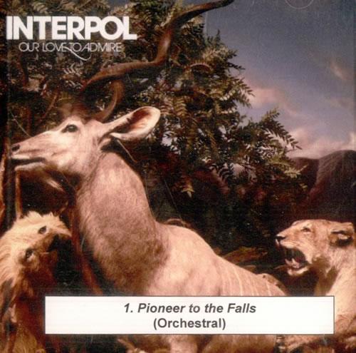 Interpol Pioneer To The Falls CD-R acetate US ITPCRPI516570