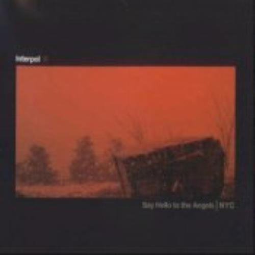 "Interpol Say Hello To The Angels 7"" vinyl single (7 inch record) UK ITP07SA241792"