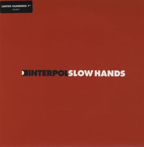 "Interpol Slow Hands - 2 x 7"" 7"" vinyl single (7 inch record) UK ITP07SL427839"