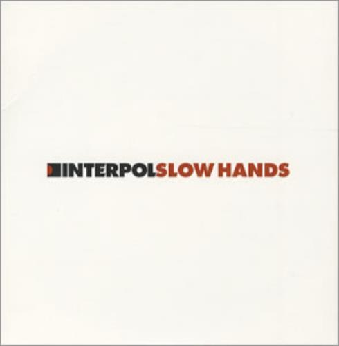 "Interpol Slow Hands CD single (CD5 / 5"") UK ITPC5SL301492"