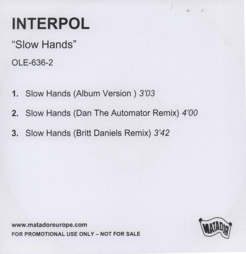 Interpol Slow Hands CD-R acetate UK ITPCRSL308188