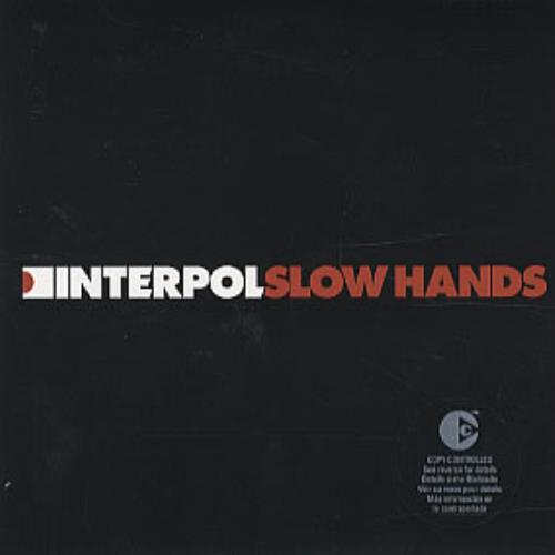 "Interpol Slow Hands CD single (CD5 / 5"") French ITPC5SL313534"