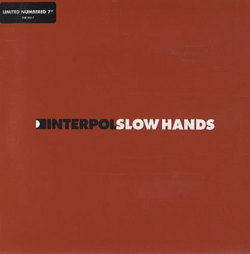 "Interpol Slow Hands 7"" vinyl single (7 inch record) UK ITP07SL327888"