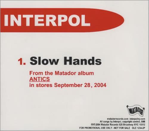 "Interpol Slow Hands CD single (CD5 / 5"") US ITPC5SL361213"