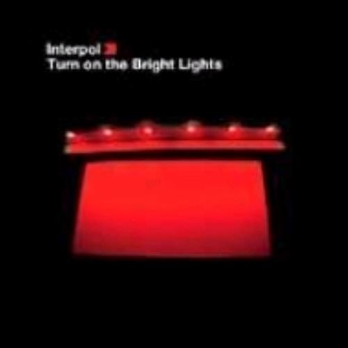 Interpol Turn On The Bright Lights CD album (CDLP) Japanese ITPCDTU249181