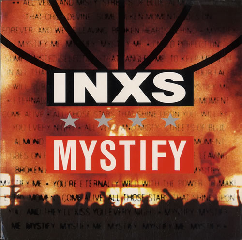 "Inxs Mystify 7"" vinyl single (7 inch record) UK INX07MY225097"