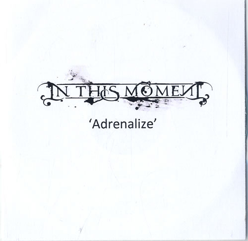 In This Moment Adrenalize CD-R acetate UK W1QCRAD631268
