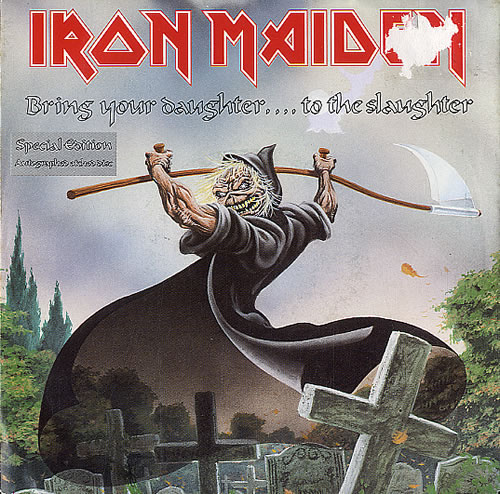 "Iron Maiden Bring Your Daughter To The Slaughter 7"" vinyl single (7 inch record) UK IRO07BR01443"