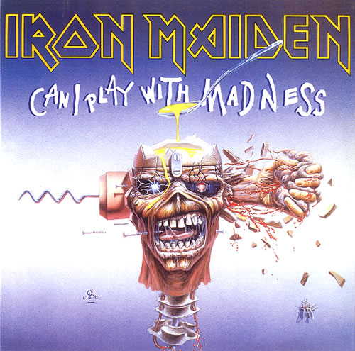 "Iron Maiden Can I Play With Madness 7"" vinyl single (7 inch record) UK IRO07CA616096"