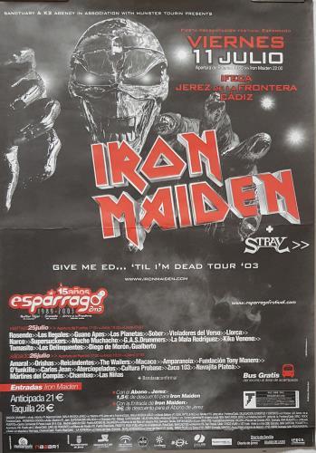 Iron Maiden Give Me Ed... 'Til I'm Dead Tour '03 poster Spanish IROPOGI690066