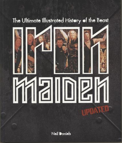 Iron Maiden Iron Maiden: The Ultimate Illustrated History Of The Beast book US IROBKIR698009