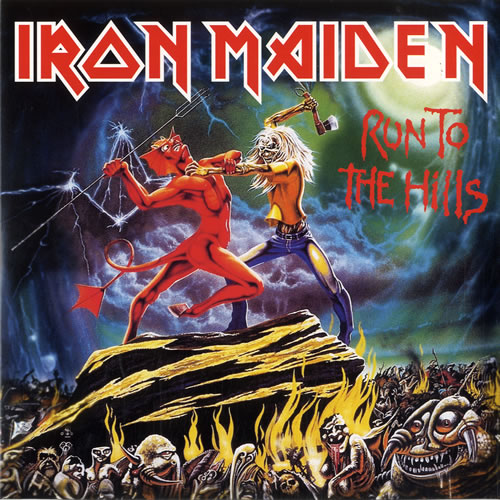 "Iron Maiden Run To The Hills 7"" vinyl single (7 inch record) UK IRO07RU614100"