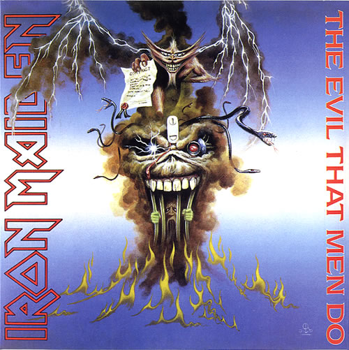 "Iron Maiden The Evil That Men Do 7"" vinyl single (7 inch record) UK IRO07TH616097"