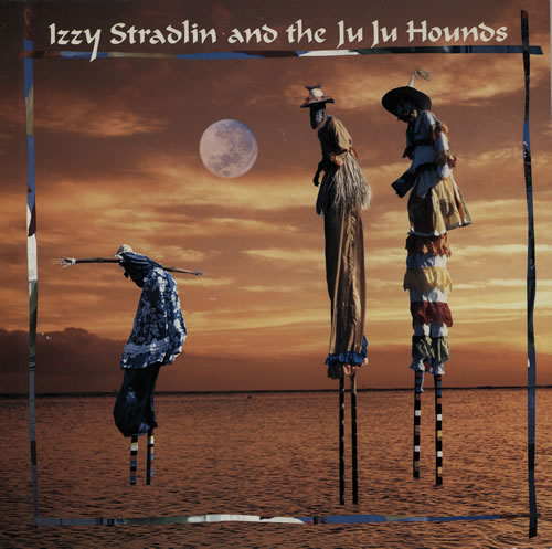 Izzy Stradlin Izzy Stradlin And The Ju Ju Hounds vinyl LP album (LP record) Dutch IZZLPIZ575881